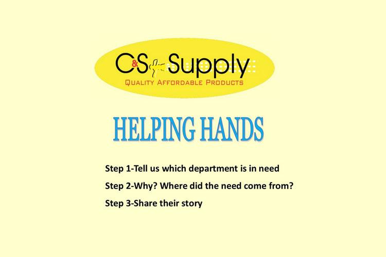 C & S Supply Helping Hands program